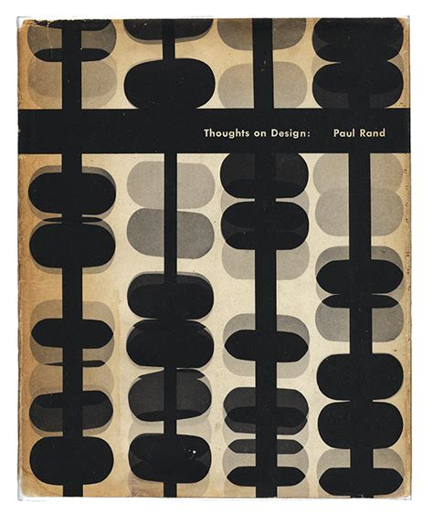 thoughts on design the influence of paul rand s thoughts on design just