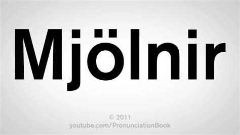 how to pronounce mjolnir youtube