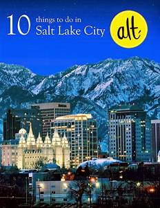 10 Things to do in Salt Lake City // Alt Summit ...