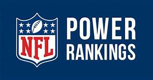 NFL Power Rankings — Free Agency – The Ticket – Medium