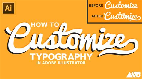how to customize fonts in adobe illustrator tutorial youtube