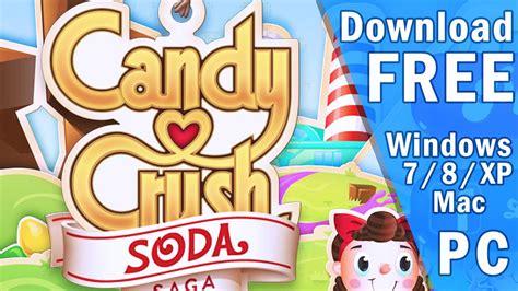 candy crush soda saga  pc windows  mac