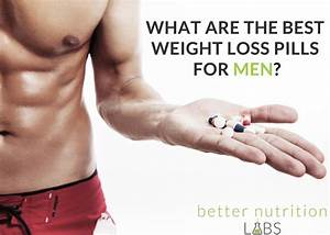 What Are The Best Weight Loss Pills For Men