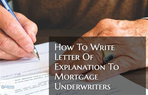 write letters  explanation  mortgage underwriters