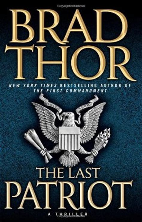 patriot scot harvath   brad thor reviews discussion bookclubs lists