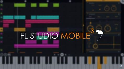 fl studio android fl studio mobile 3 android app released by image line