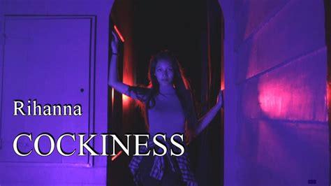 Rihanna Cockiness Choreography By Ig Fally Van Gennip #the