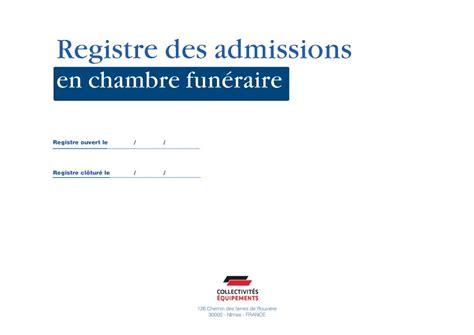 prix chambre funeraire registre des admissions en chambre éraire documents