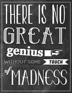 62 Beautiful Ma... Madness And Brilliance Quotes