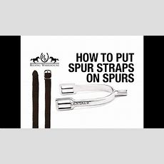 How To Put Spur Straps On Your Spurs  Youtube