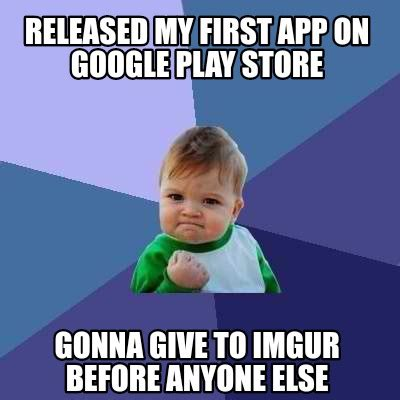 Photo Meme App - meme creator released my first app on google play store gonna give to imgur before anyone els