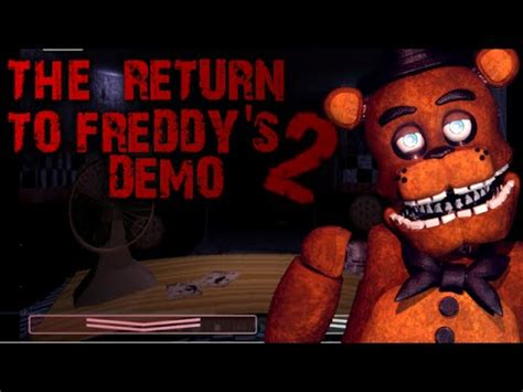 the return to freddy s 2 demo back to our favorite pizzeria
