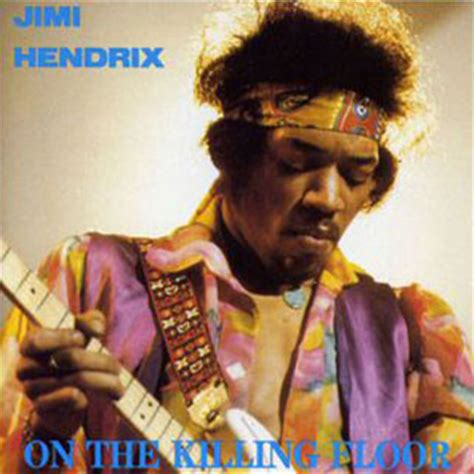 Jimi Killing Floor Live Monterey by Jimi 1969