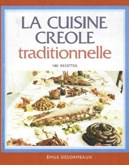 la cuisine creole traditionnelle 180 recettes avaxhome