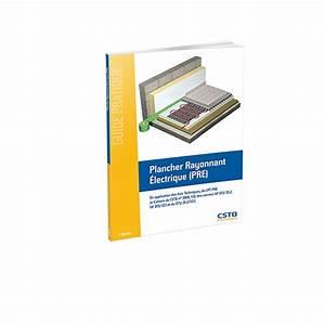 Plancher Rayonnant Electrique : plancher rayonnant electrique pre ~ Premium-room.com Idées de Décoration