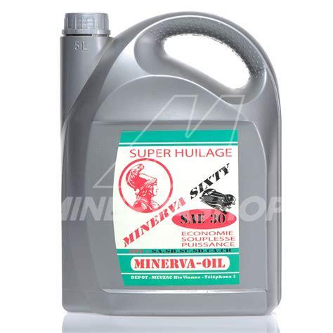 huile minerva sixty sae 30