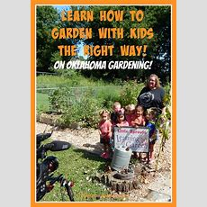 Learn How To Garden With Kids The Right Way!  Little