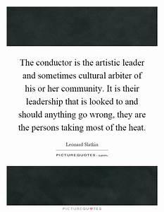 Leonard Slatkin... Leonard Community Quotes