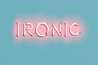 Words Trendy Understand Ironic Probably Dont Around