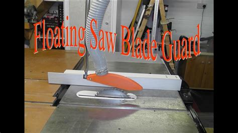 Floating Saw Blade Guard
