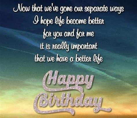 That i have forgotten you birthday. 30 Happy Birthday Ex Girlfriend Quotes | WishesGreeting