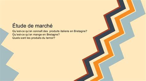 etude de marché cuisine etude de marché cuisine italienne et bretonne