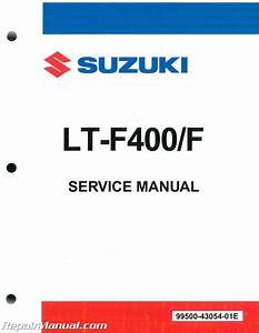 Suzuki Eiger 400 Manual Official Factory Repair Information