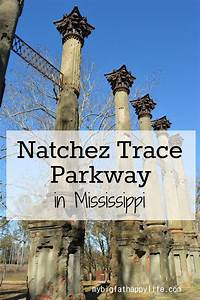 Natchez Trace Parkway - Natchez, Mississippi - My Big Fat