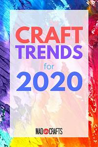 Craft, Trends, For, 2020, From, Creativation, Round