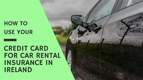 Time Insurance For Drivers Ireland - how to use your credit card for car rental insurance in
