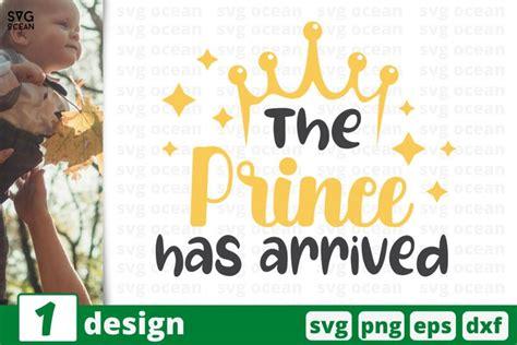 prince  arrived svg cut file child cricut baby quote  cut files design bundles