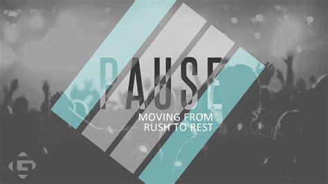 pause church sermon series ideas
