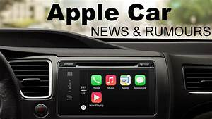 Apple Car The Ultimate Guide To Project Titan And The
