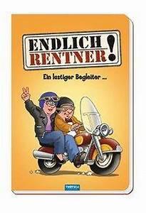 Rentner Bilder Comic : endlich rentner ein lustiger begleiter buch ~ Watch28wear.com Haus und Dekorationen
