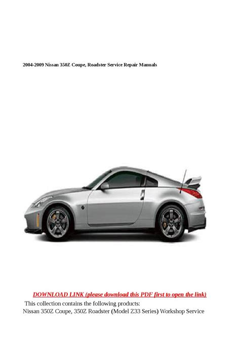 car maintenance manuals 2009 nissan 350z electronic valve timing 2004 2009 nissan 350z coupe roadster service repair manuals by sally mool issuu