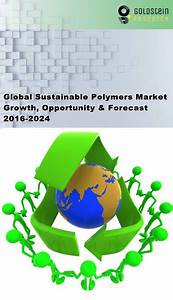 Global Sustainable Polymers Market: Industry Size Analysis ...