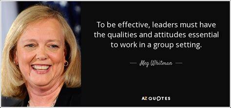 meg whitman quote   effective leaders