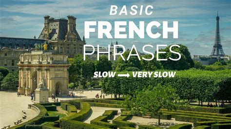 COMMON FRENCH PHRASES slow slower with native speakers ...
