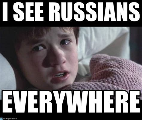 Russians Meme - i see russians i see dead people meme on memegen