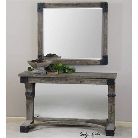 uttermost mirror nelo weathered fir wood console table in aged gray wash