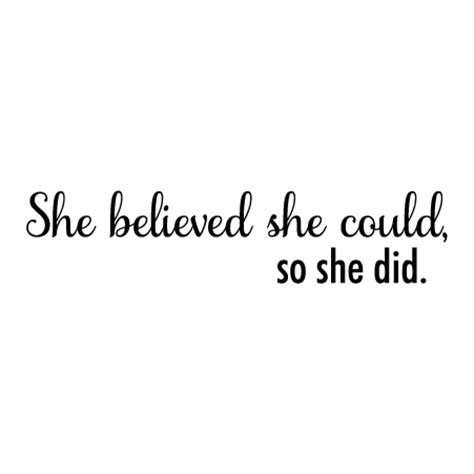 she believed she could wall quotes decal wallquotes com