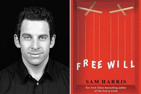 Is Free Will an Illusion? Sam Harris on His New Book