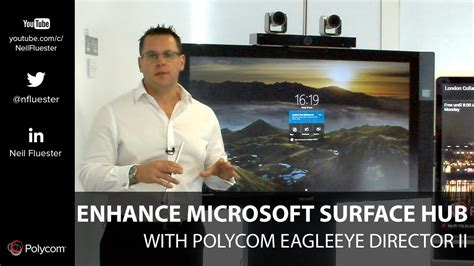 enhance microsoft surface hub  polycom eagleeye director ii youtube