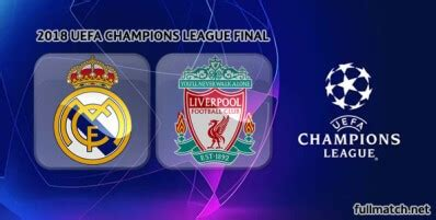 Real Madrid vs Liverpool Full Match UCL Final 2018 ...