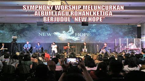 Symphony Worship Luncurkan Album Ketiga
