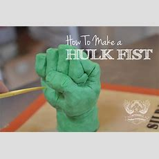 How To Make A Hulk Fist Youtube