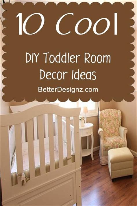 diy projects for bedroom decor cool diy toddler room decor ideas decorate my house