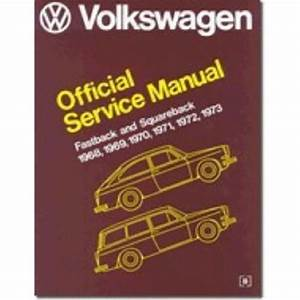 Bentley Manual  Vw Official Service Manual Fastback