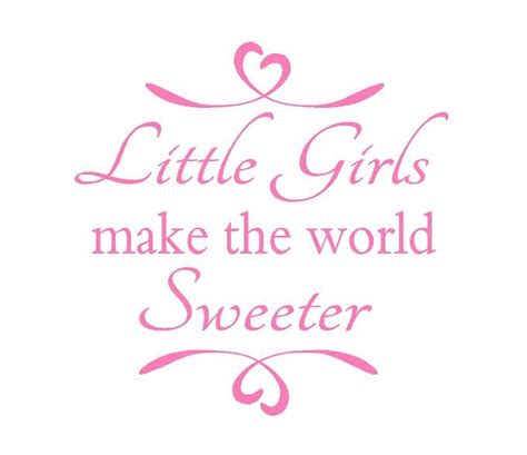 sweeter  girls world  girl quotes baby