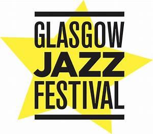 Glasgow Jazz Festival – 2016